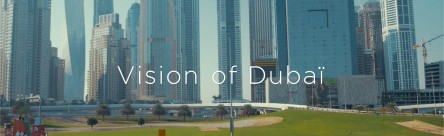 Vision of dubai vignette