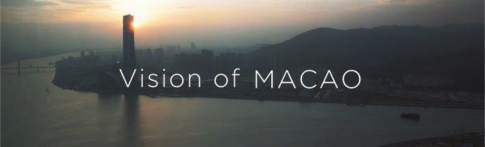 vision of macao