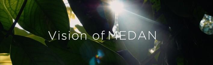 Vision of Medan Vignette