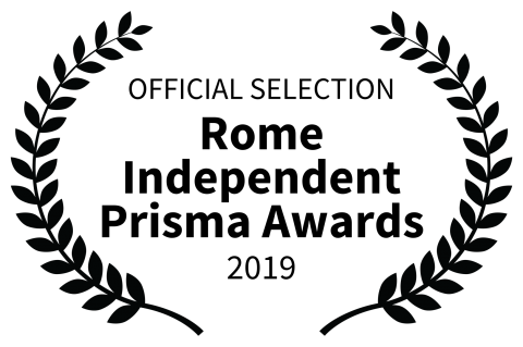 OFFICIAL SELECTION Rome Independent Prisma Awards 2019